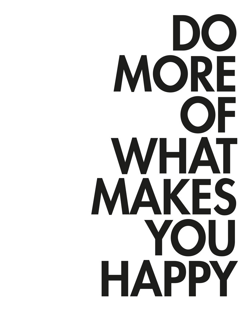 what make you happy 18102013 see how you can use these 14 things proven to make you happy – right now.